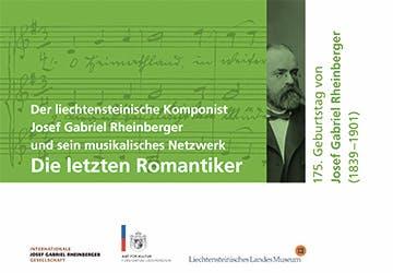 Die letzten Romantiker – Der Komponist Josef Gabriel Rheinberger und sein musikalisches Netzwerk Teaser