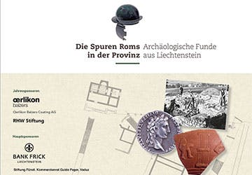 Die Spuren Roms in der Provinz – Archäologische Funde aus Liechtenstein Teaser