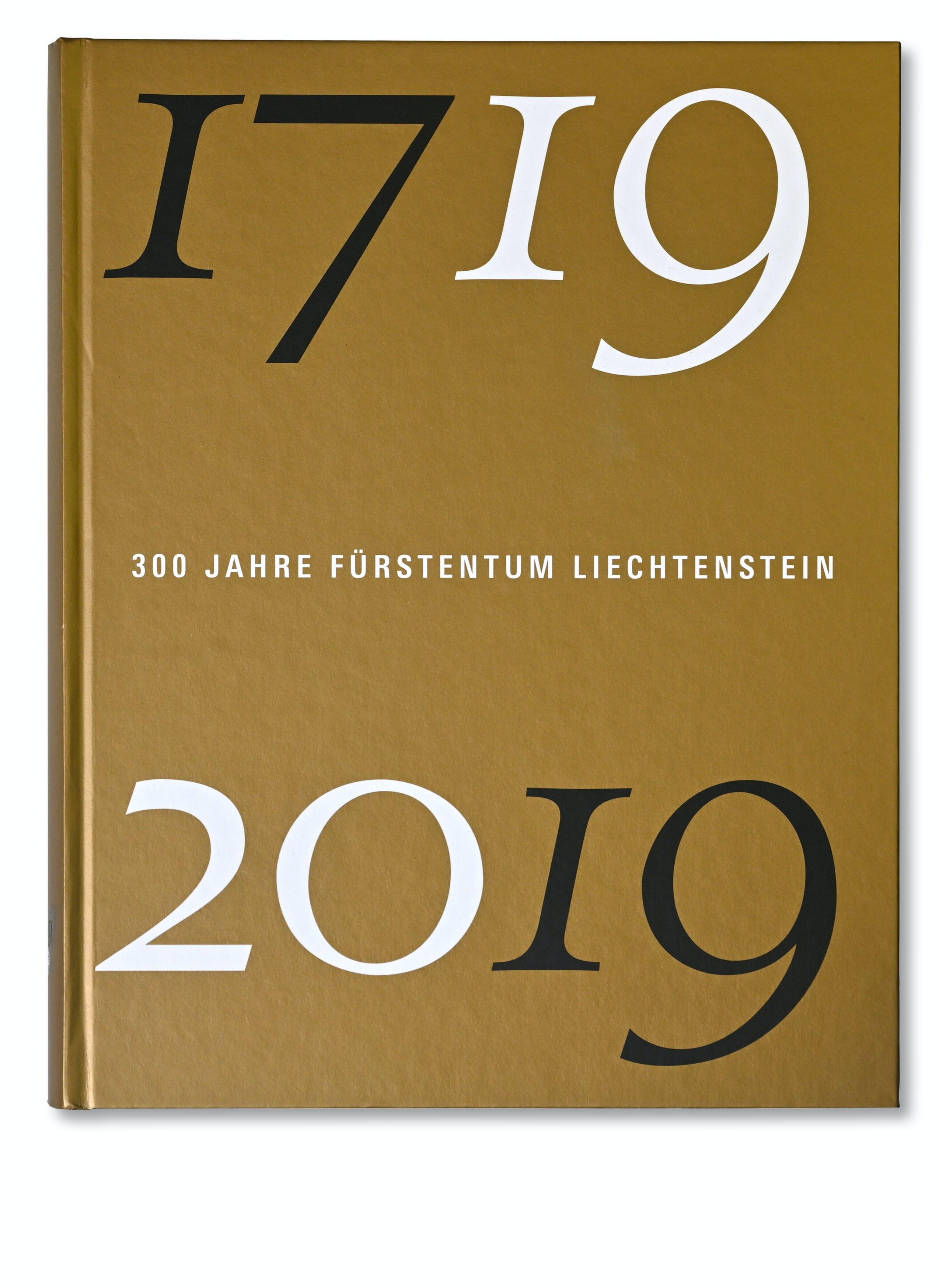 Publikation 1719 - 300 Jahre Fürstentum Liechtenstein