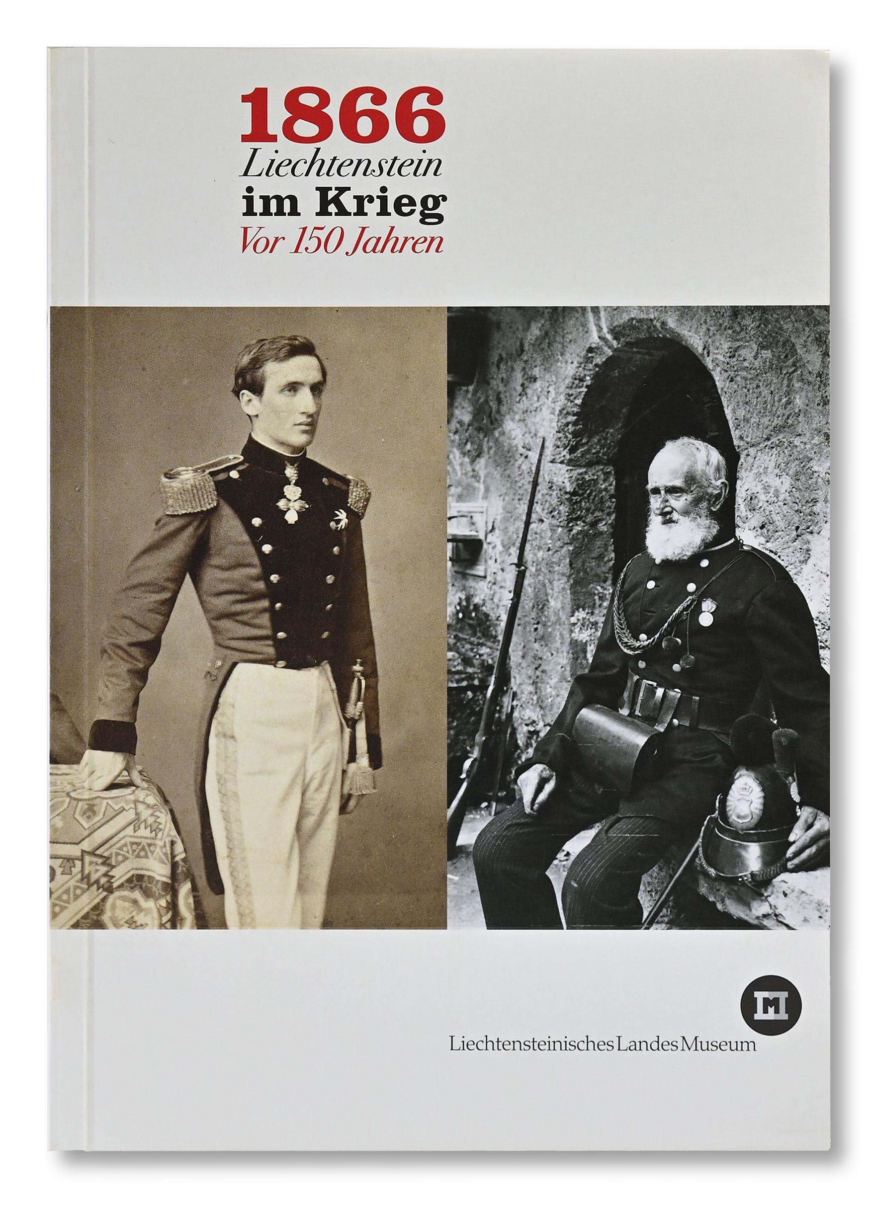 Publikation  1866 Liechtenstein im Krieg