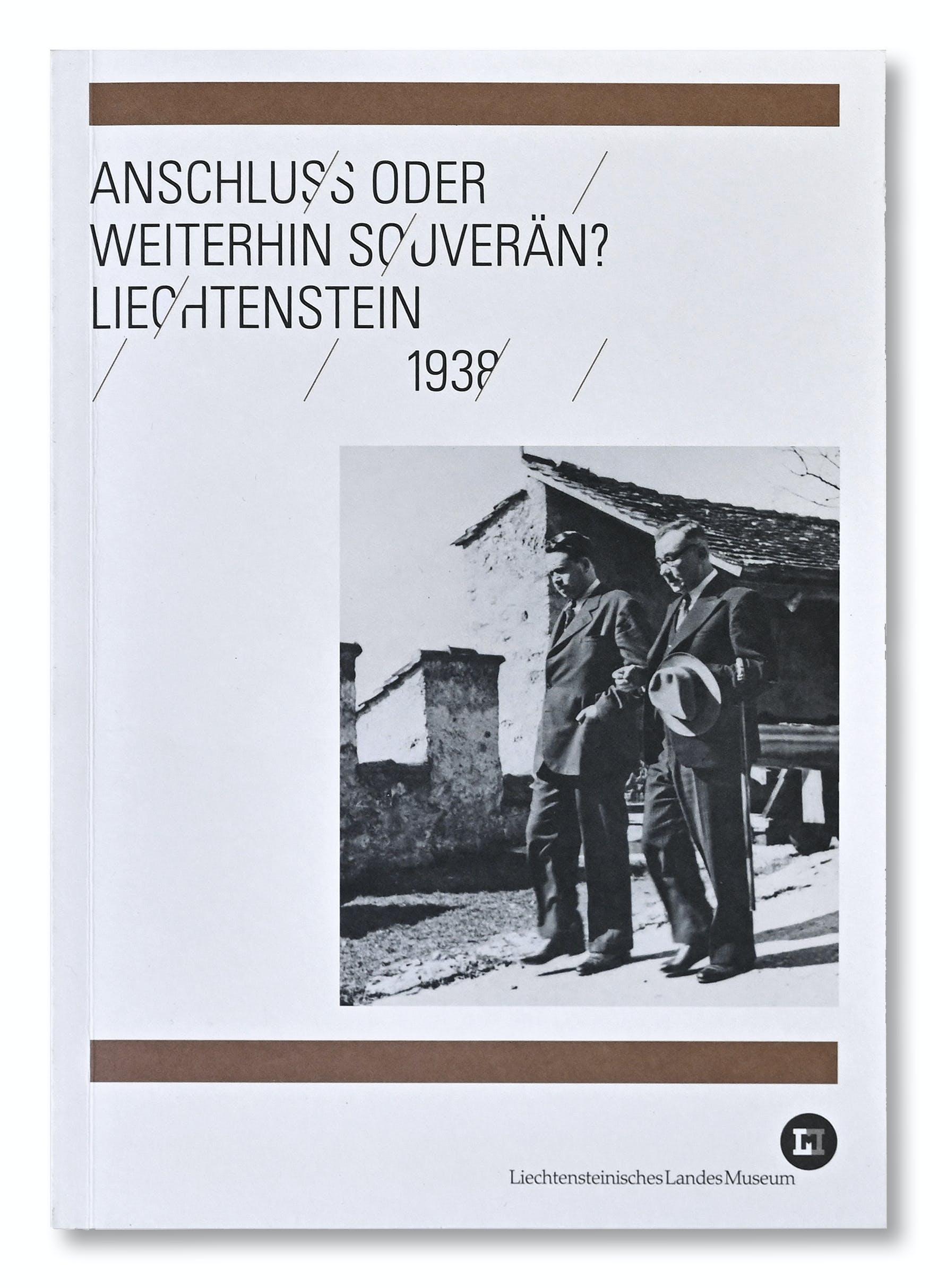 Publikation 1938 Anschluss oder weiterhin Souverän